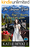 The Surprise Bride (Mrs. Maisy's Marvelous Mail Order Brides Series Book 1)