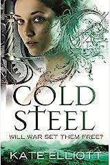 Cold Steel: Spiritwalker: Book Three Kindle Edition