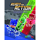 PJ Masks - Ready For Action: Coloring Book For Kids