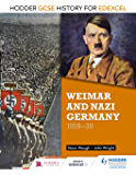 Hodder GCSE History for Edexcel: Weimar and Nazi Germany, 1918-39 (English Edition)