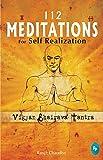 112 Meditations for Self Realization: Vigyan Bhairava Tantra