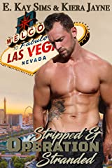 Operation: Stripped & Stranded Kindle Edition
