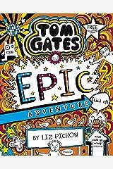 Tom Gates 13: Epic Adventure (kind of) Kindle Edition