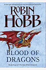 Blood of Dragons (The Rain Wild Chronicles, Book 4) Kindle Edition