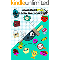 Kawaii doodle book: How to Draw Really Cute Stuff