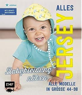 fb52ca97d533f8 Alles Jersey – Babykleidung nähen  Alle Modelle in Größe 44–98 – Mit 2