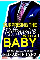 Surprising the Billionaire with a Baby (Blue Ridge Mountain Billionaires Book 2) Kindle Edition
