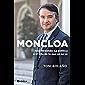 Moncloa: Ivan Redondo. La política o el arte de lo que no se ve (PENINSULA) (Spanish Edition)