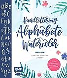 Handlettering Alphabete Watercolor: Feine Buchstaben mit Pinsel und Brush Pen