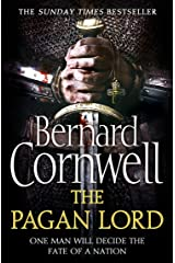 The Pagan Lord (The Last Kingdom Series, Book 7) Kindle Edition