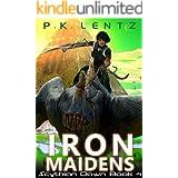 Iron Maidens (Scythian Dawn Book 4)