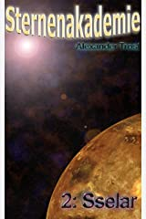 Sternenakademie: Sselar: Band 2 Kindle Ausgabe