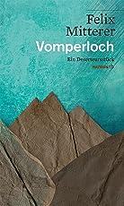 Vomperloch: Ein Deserteursstück (HAYMON TASCHENBUCH)