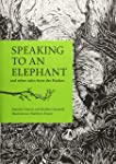 Speaking to an Elephant: and Other Tales from the Kadars (City Plans)