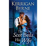 The Scot Beds His Wife: 5 (Victorian Rebels)