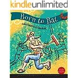 Born to Bat (Little Leaders)