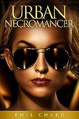 Urban Necromancer Kindle Edition