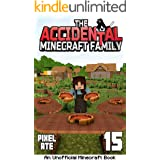 The Accidental Minecraft Family: Book 15