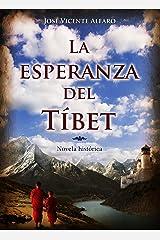 La esperanza del Tíbet Versión Kindle