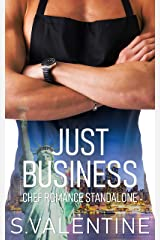Just Business: Chef Romance (The Fantasy Series Book 5) Kindle Edition