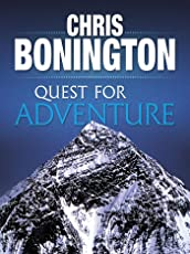 Quest for Adventure: Remarkable feats of exploration and adventure