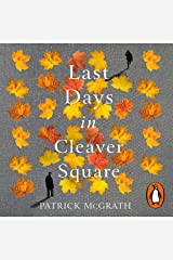 Last Days in Cleaver Square Audible Audiobook