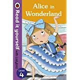 Alice in Wonderland: Read it Yourself with Ladybird (Level 4)
