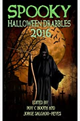 Spooky Halloween Drabbles 2016 Kindle Edition