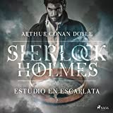 Estudio en escarlata: Sherlock Holmes