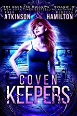 Coven Keepers (Dark Fae Hollows) Kindle Edition
