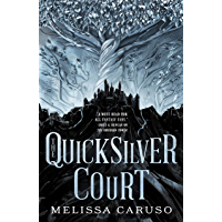 The Quicksilver Court (Rooks and Ruin Book 2) (English Edition)