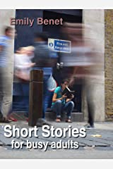 Short Stories for Busy Adults Kindle Edition