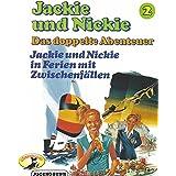 Original Version, Folge 2: Jackie und Nickie in Ferien mt Zwischenfällen
