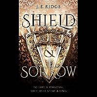 Shield & Sorrow (English Edition)