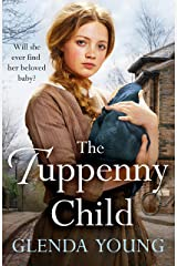 The Tuppenny Child: An emotional saga of love and loss Kindle Edition