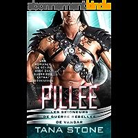 Pillée: Une romance de science-fiction avec des guerriers extra-terrestres (Les Seigneurs de guerre rebelles de Vandar t…
