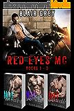 Red Eyes MC Books 1 - 3 (English Edition)
