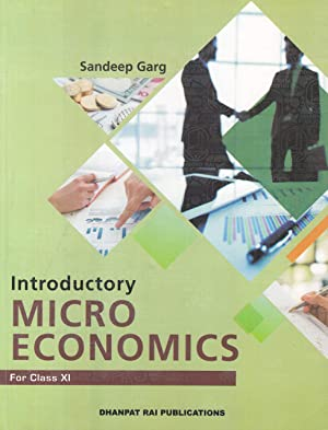 Introductory Microeconomics for Class 11 (Examination 2020-2021)