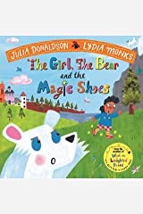 The Girl, the Bear and the Magic Shoes Paperback