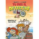 Tú eres el detective con Los Buscapistas 2. Misterio en el barco pirata (Tú eres el detective con Los Buscapistas)
