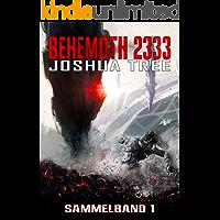 BEHEMOTH 2333: Sammelband 1/2 (Behemoth Sammelbände 1)