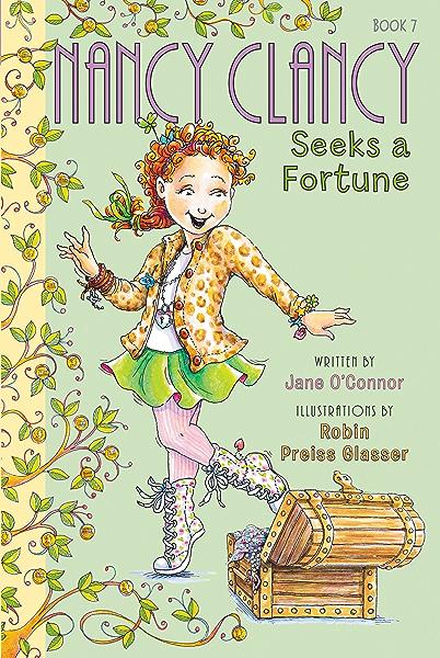 Fancy Nancy Nancy Clancy Seeks A Fortune Ebook O Connor Jane Glasser Robin Preiss Bracken Carolyn Amazon Co Uk Kindle Store