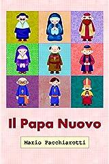 Il Papa Nuovo Formato Kindle
