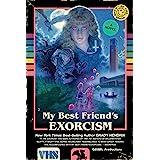 My Best Friend's Exorcism: A Novel
