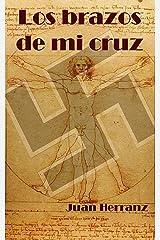 Los brazos de mi cruz Versión Kindle