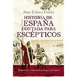 Historia de España contada para escépticos (No Ficción)