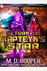 Return to Kapteyn's Star (Aeon 14: Tales of the Orion War Book 4) Kindle Edition