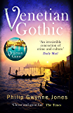 Venetian Gothic: a dark, atmospheric thriller set in Italy's most beautiful city