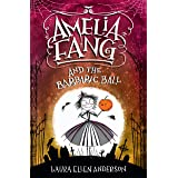 Amelia Fang and the Barbaric Ball: 1