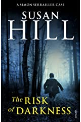 The Risk of Darkness: Simon Serrailler Book 3 Kindle Edition